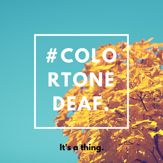 #ColorToneDeaf.png