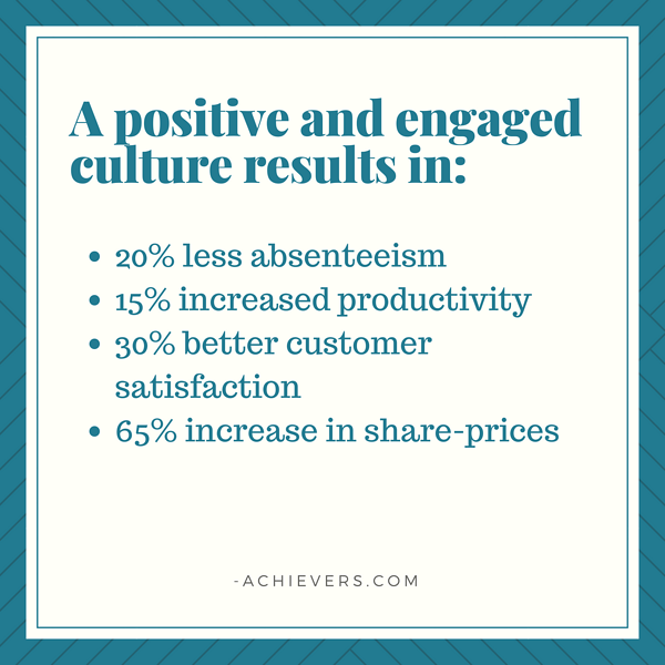 a positive and engaged culture